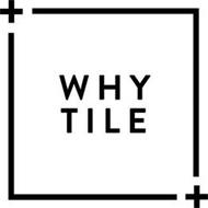+ WHY TILE +