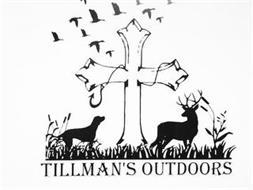 TILLMAN'S OUTDOORS