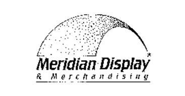 MERIDIAN DISPLAY & MERCHANDISING