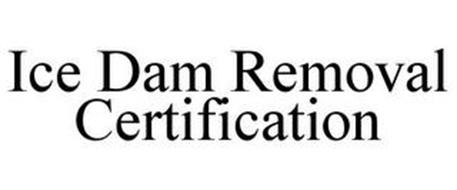 ICE DAM REMOVAL CERTIFICATION