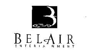BEL AIR ENTERTAINMENT