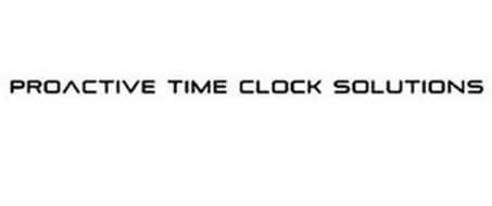 PROACTIVE TIME CLOCK SOLUTIONS