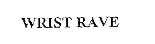 WRIST RAVE