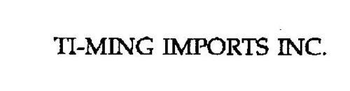 TI-MING IMPORTS INC.