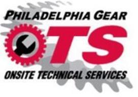 PHILADELPHIA GEAR OTS ONSITE TECHNICAL SERVICES