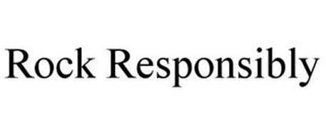 ROCK RESPONSIBLY