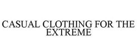 CASUAL CLOTHING FOR THE EXTREME