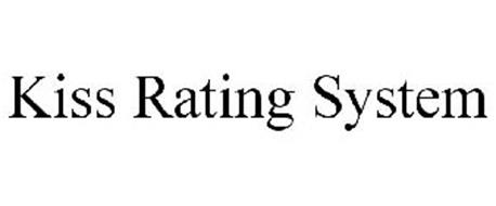 KISS RATING SYSTEM