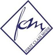 FIRST CLASS MODE FCM