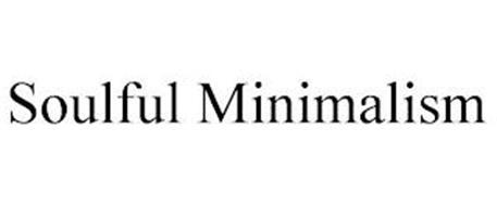 SOULFUL MINIMALISM