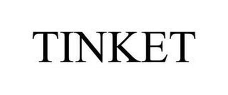 TINKET