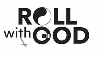 ROLL WITH GOD