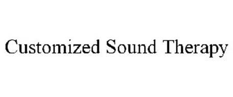 CUSTOMIZED SOUND THERAPY
