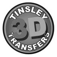 TINSLEY TRANSFERS 3D