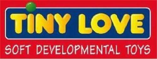 TINY LOVE SOFT DEVELOPMENTAL TOYS