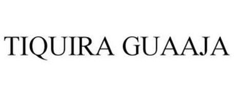 TIQUIRA GUAAJA