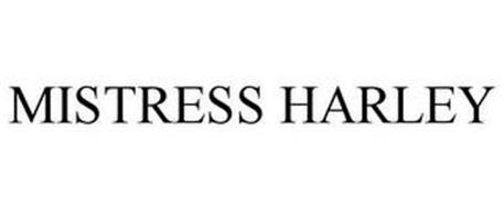 MISTRESS HARLEY