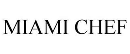 MIAMI CHEF