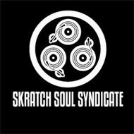 SKRATCH SOUL SYNDICATE