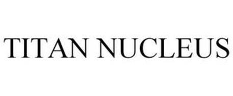 TITAN NUCLEUS