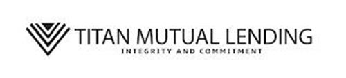 TITAN MUTUAL LENDING INTEGRITY AND COMMITMENT