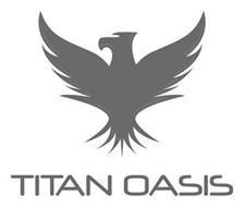TITAN OASIS