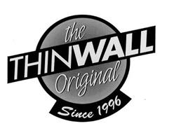 THE ORIGINAL THINWALL SINCE 1996