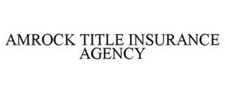 AMROCK TITLE INSURANCE AGENCY
