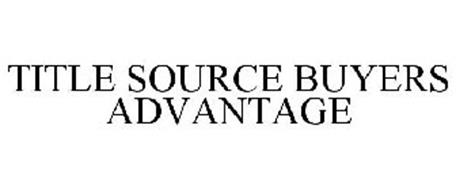 TITLE SOURCE BUYERS ADVANTAGE