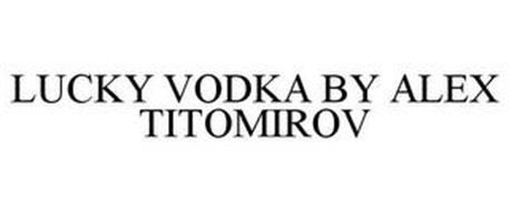 LUCKY VODKA BY ALEX TITOMIROV
