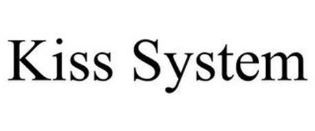 KISS SYSTEM