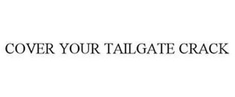COVER YOUR TAILGATE CRACK