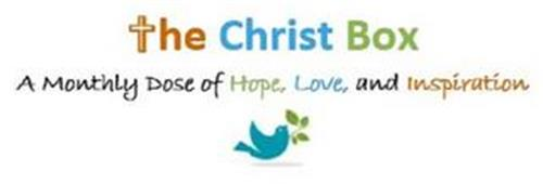 THE CHRIST BOX A MONTHLY DOSE OF HOPE, LOVE, AND INSPIRATION