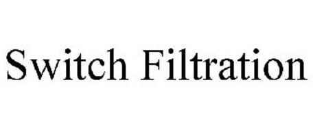 SWITCH FILTRATION