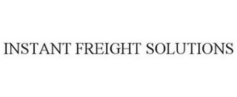 INSTANT FREIGHT SOLUTIONS