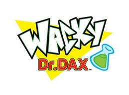 WACKY DR. DAX