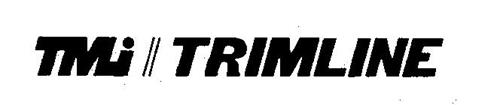 TMI TRIMLINE