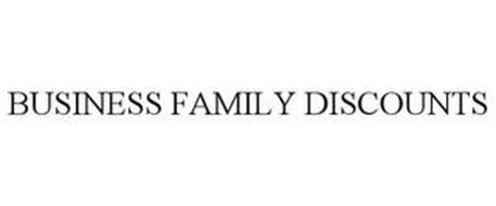 BUSINESS FAMILY DISCOUNTS