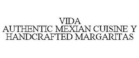 VIDA AUTHENTIC MEXICAN CUISINE Y HANDCRAFTED MARGARITAS