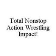 TOTAL NONSTOP ACTION WRESTLING IMPACT!