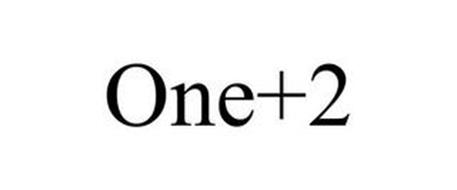 ONE + 2
