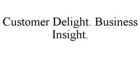 CUSTOMER DELIGHT. BUSINESS INSIGHT.