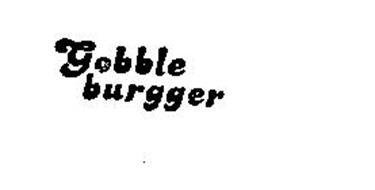 GOBBLE BURGGER