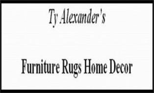TY ALEXANDERS FURNITURE RUGS HOME DECOR