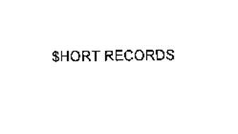 $HORT RECORDS