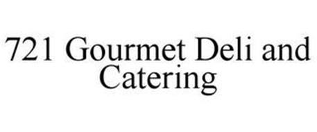 721 GOURMET DELI AND CATERING