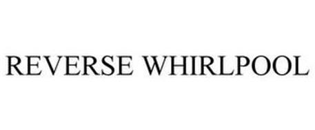 REVERSE WHIRLPOOL