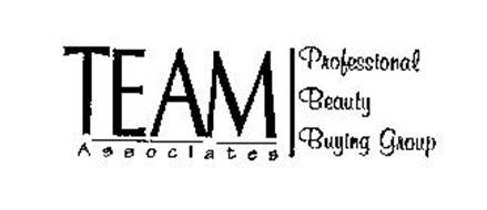 TEAM ASSOCIATES PROFESSIONAL BEAUTY BUYING GROUP