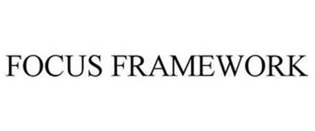 FOCUS FRAMEWORK