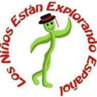 LOS NIÑOS ESTÁN EXPLORANDO ESPAÑOL